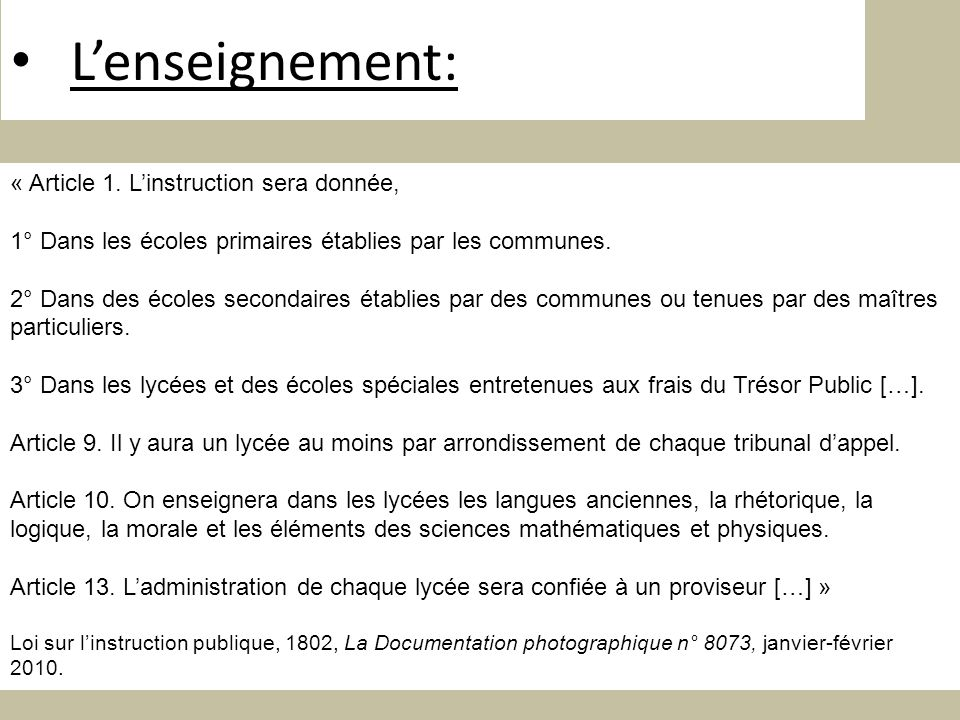 L'enseignement: « Article 1. L'instruction sera donnée,