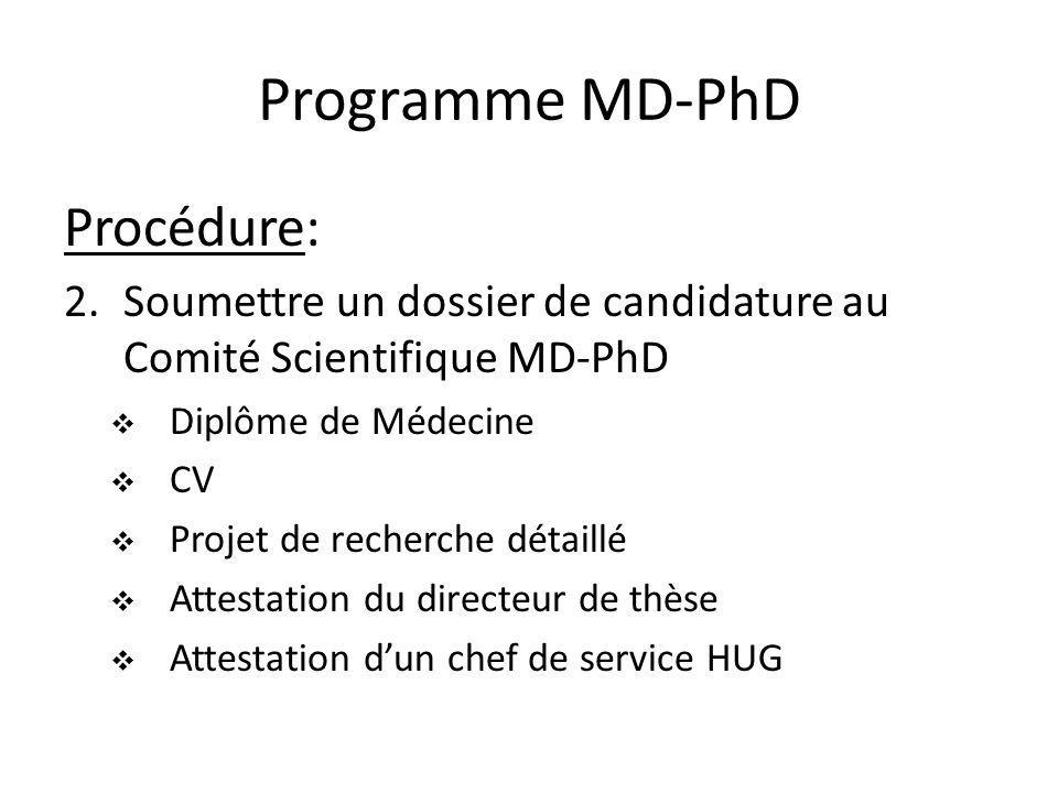 Programme MD-PhD Procédure: