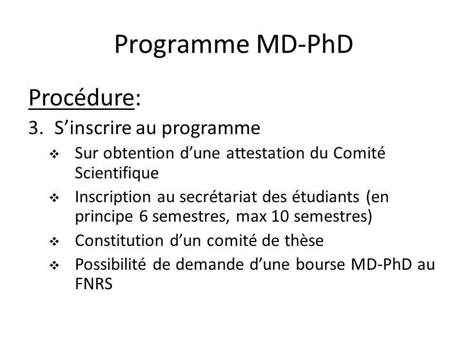 Programme MD-PhD Procédure: S'inscrire au programme