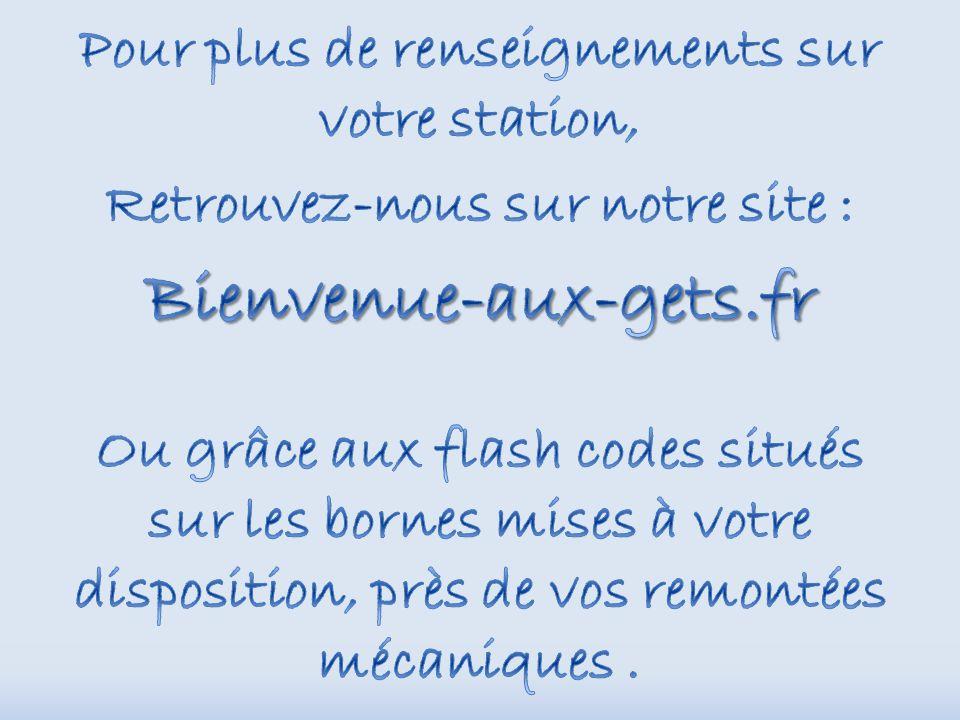 Bienvenue-aux-gets.fr Pour plus de renseignements sur votre station,