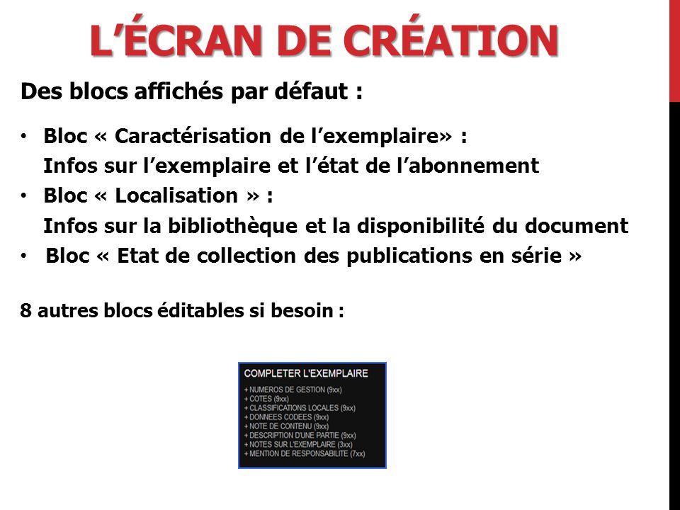 L'écran de création Des blocs affichés par défaut :