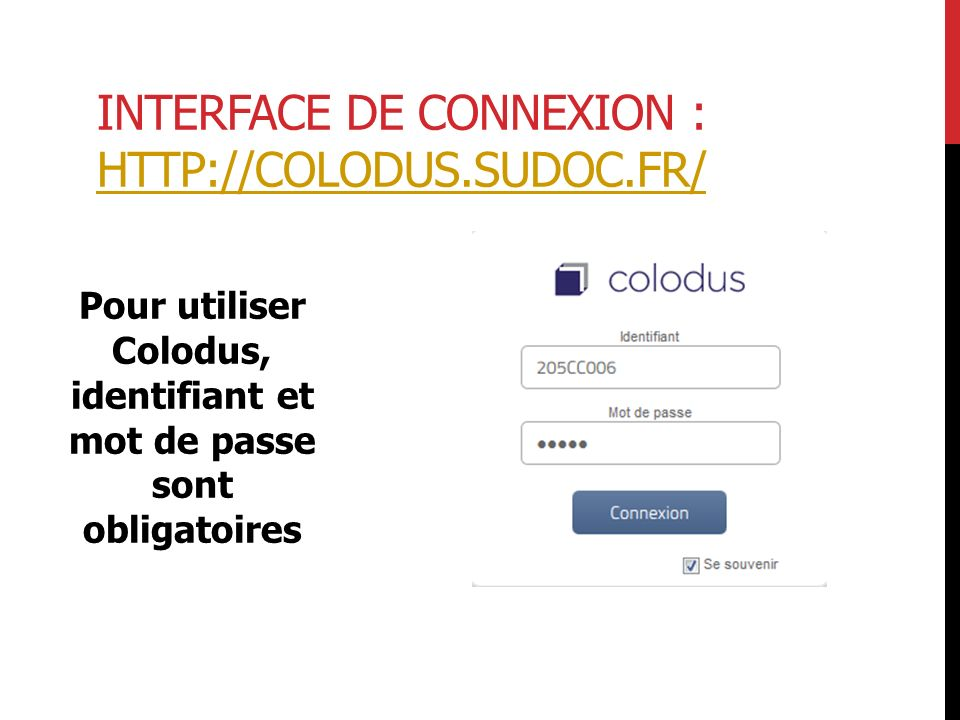 Interface de connexion : http://colodus.sudoc.fr/