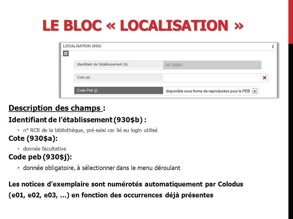 Le bloc « localisation »