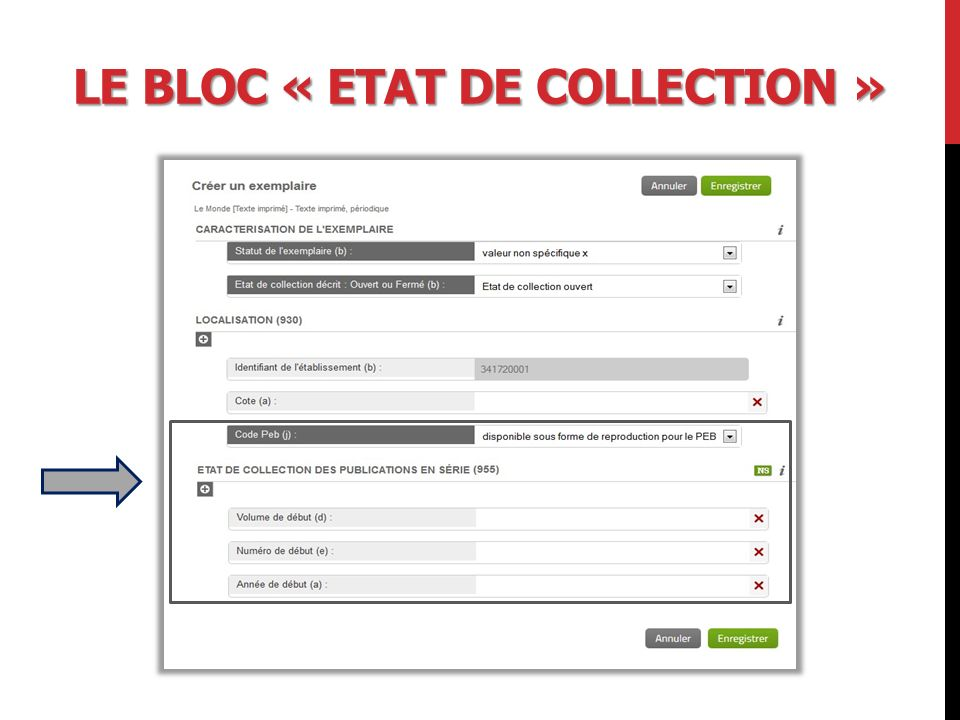 Le bloc « Etat de collection »