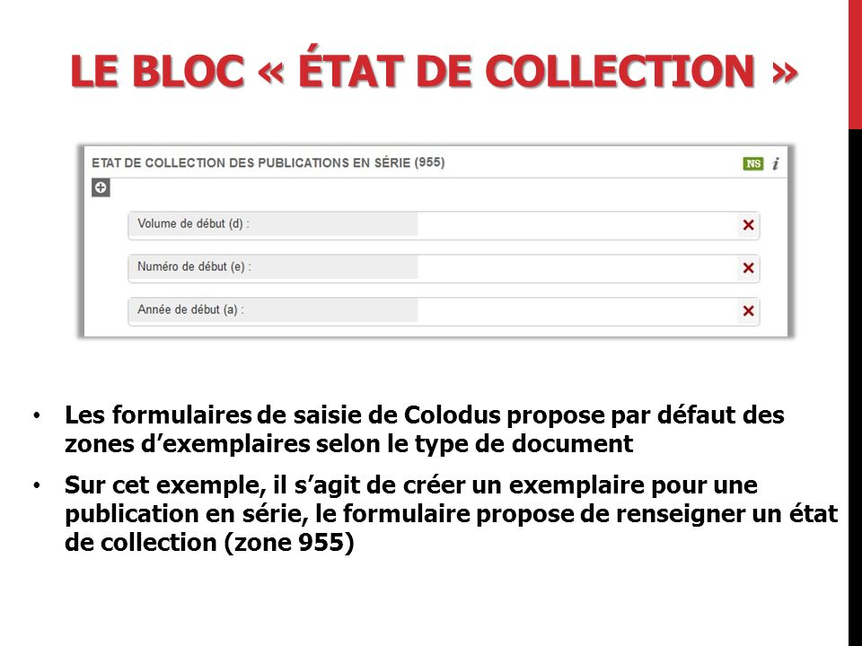 Le bloc « état de collection »