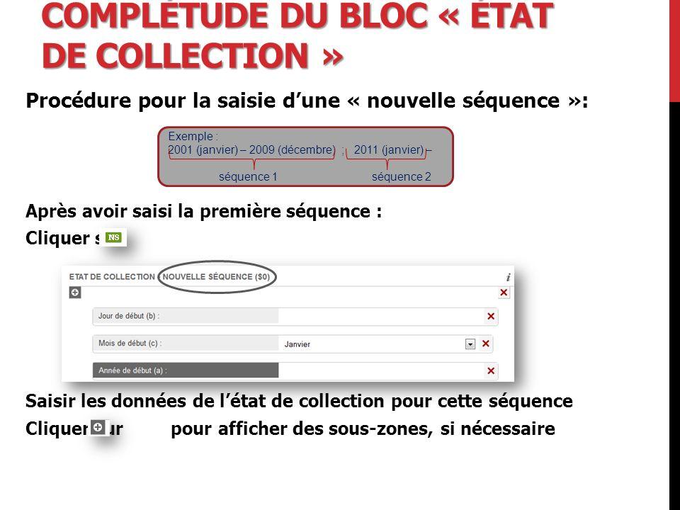 Complétude du bloc « état de collection »
