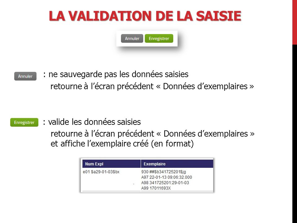 La validation de la saisie