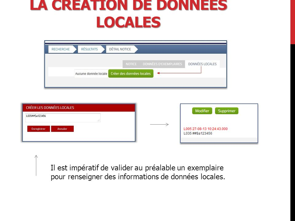 La création de données locales