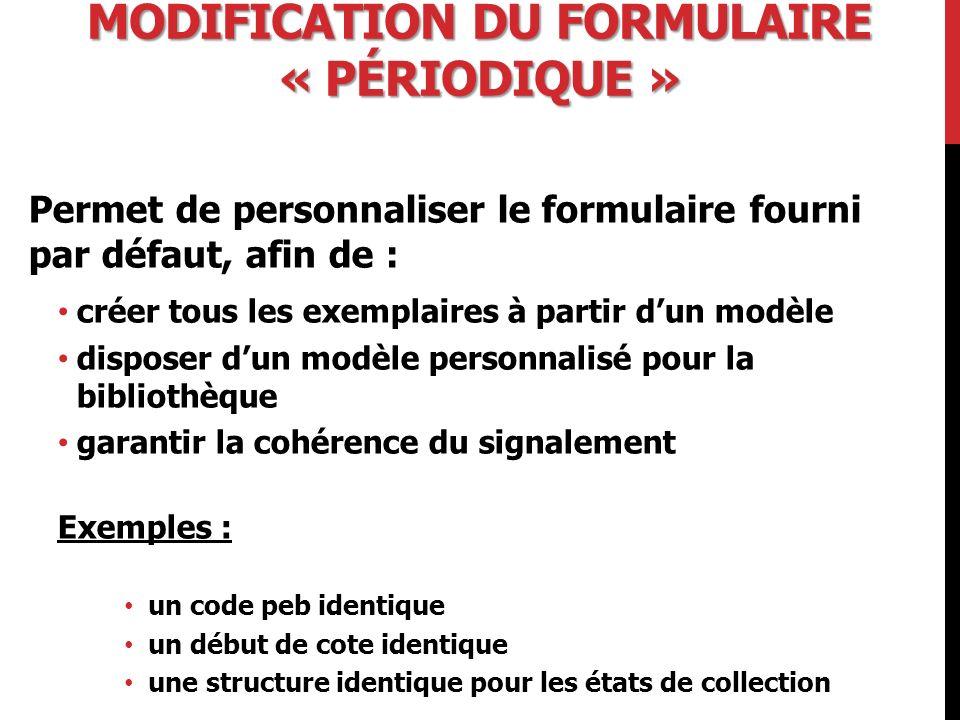 Modification du formulaire « périodique »