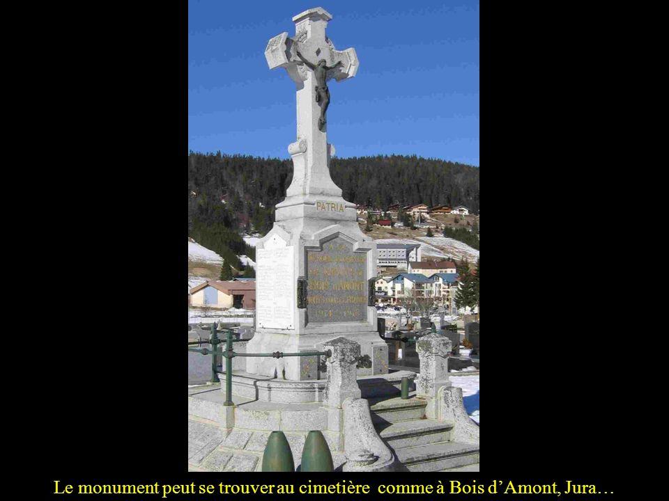Le monument peut se trouver au cimetière comme à Bois d'Amont, Jura…