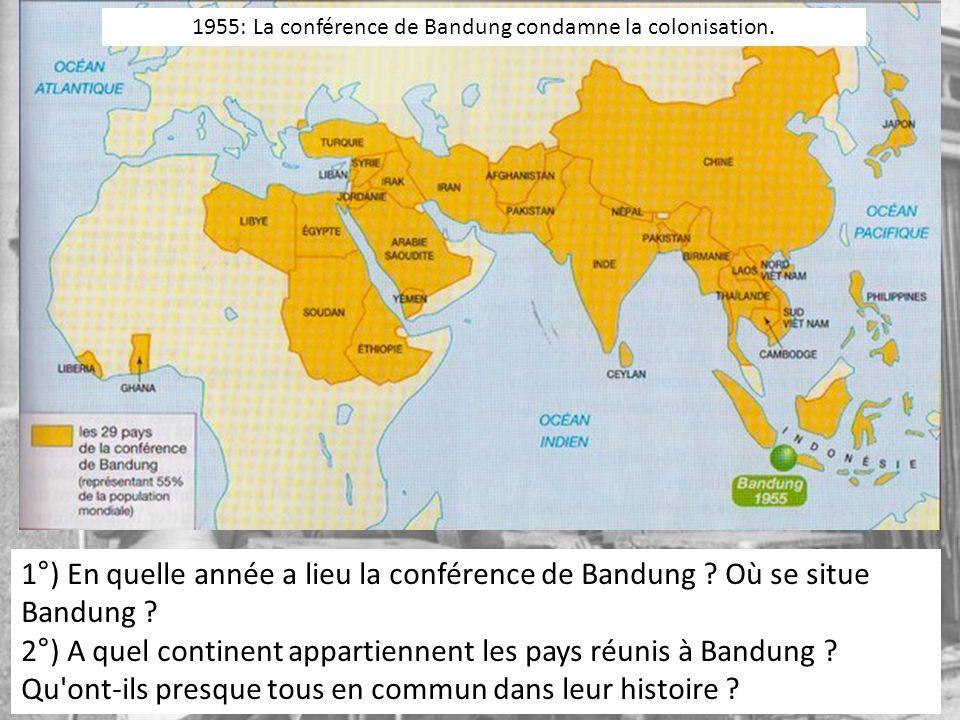 1955: La conférence de Bandung condamne la colonisation.