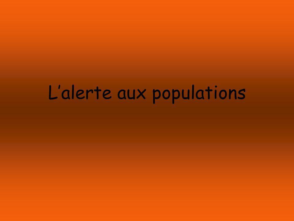 L'alerte aux populations
