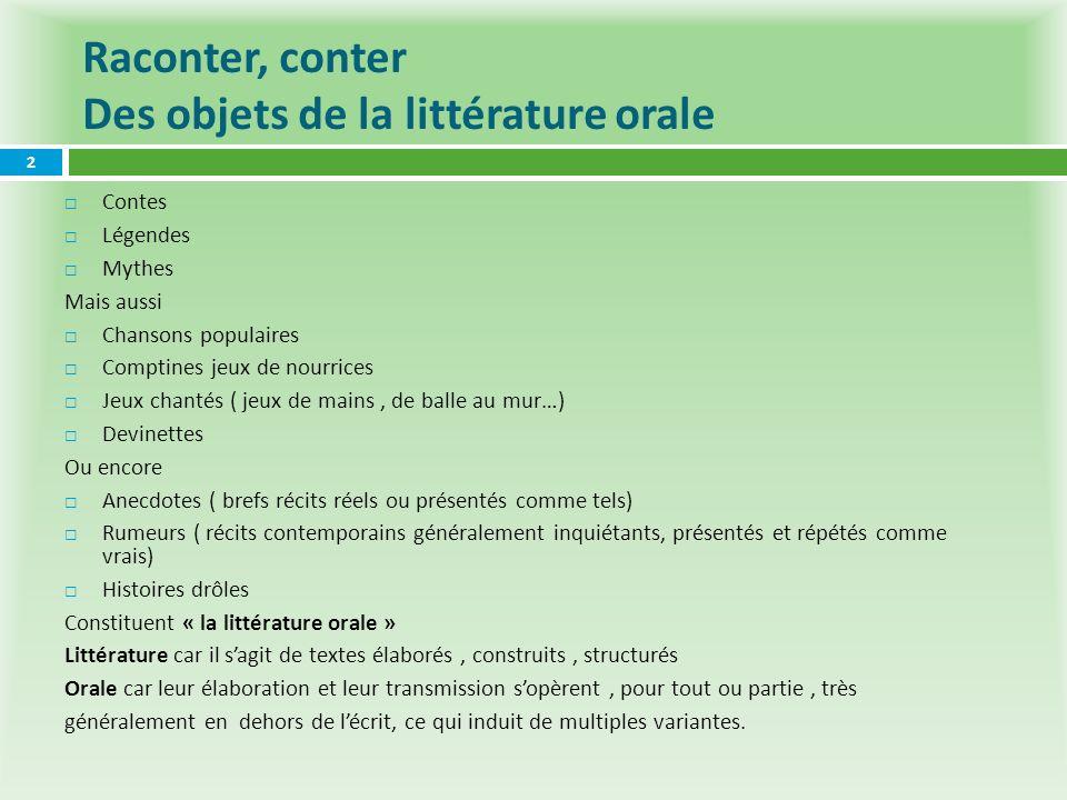 Raconter, conter Des objets de la littérature orale