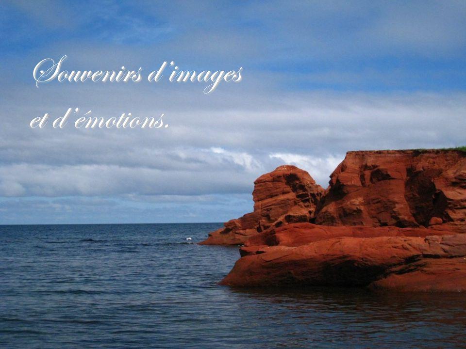 Souvenirs d'images et d'émotions.