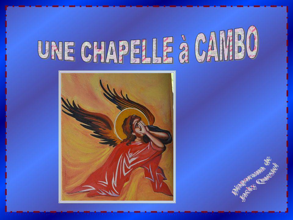UNE CHAPELLE à CAMBO Diaporama de Jacky Questel