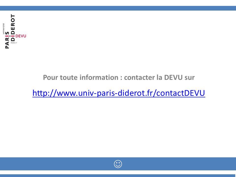 Pour toute information : contacter la DEVU sur