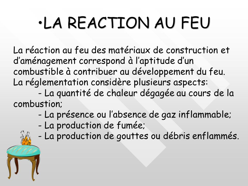LA REACTION AU FEU