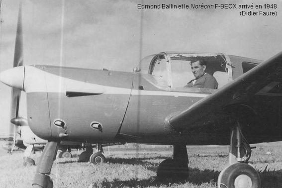 Edmond Ballin et le Norécrin F-BEOX arrivé en 1948 (Didier Faure)