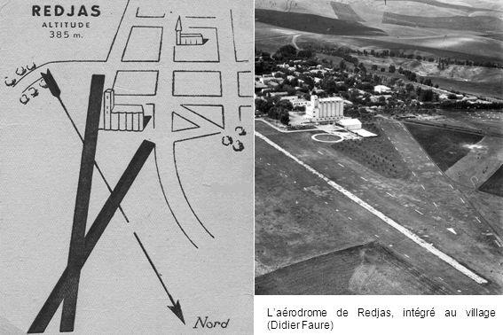 L'aérodrome de Redjas, intégré au village (Didier Faure)