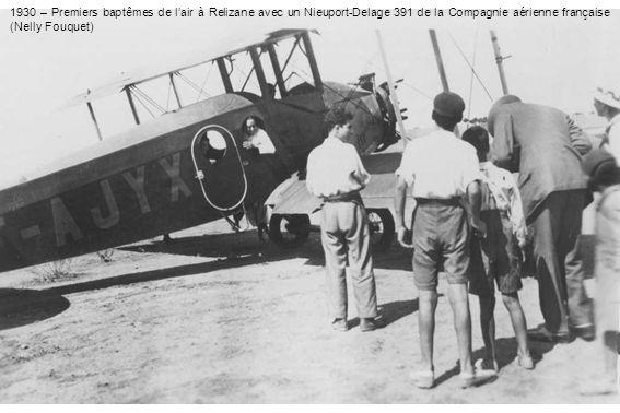 1930 – Premiers baptêmes de l'air à Relizane avec un Nieuport-Delage 391 de la Compagnie aérienne française (Nelly Fouquet)
