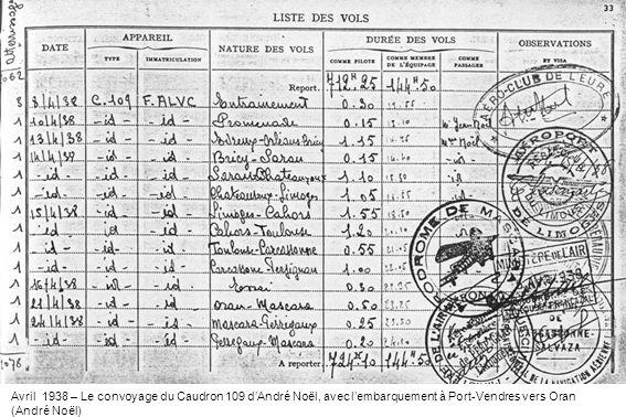 Avril 1938 – Le convoyage du Caudron 109 d'André Noël, avec l'embarquement à Port-Vendres vers Oran