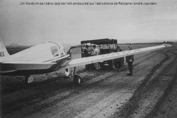 Un Norécrin de l'Aéro-club de l'AIA embourbé sur l'aérodrome de Relizane (André Jourdan)