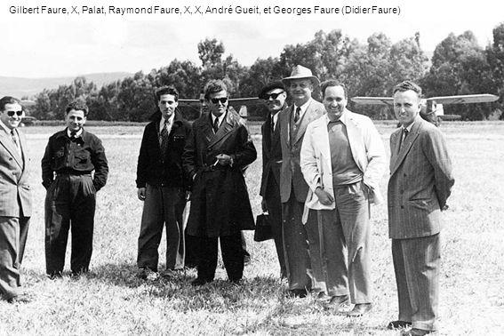 Gilbert Faure, X, Palat, Raymond Faure, X, X, André Gueit, et Georges Faure (Didier Faure)