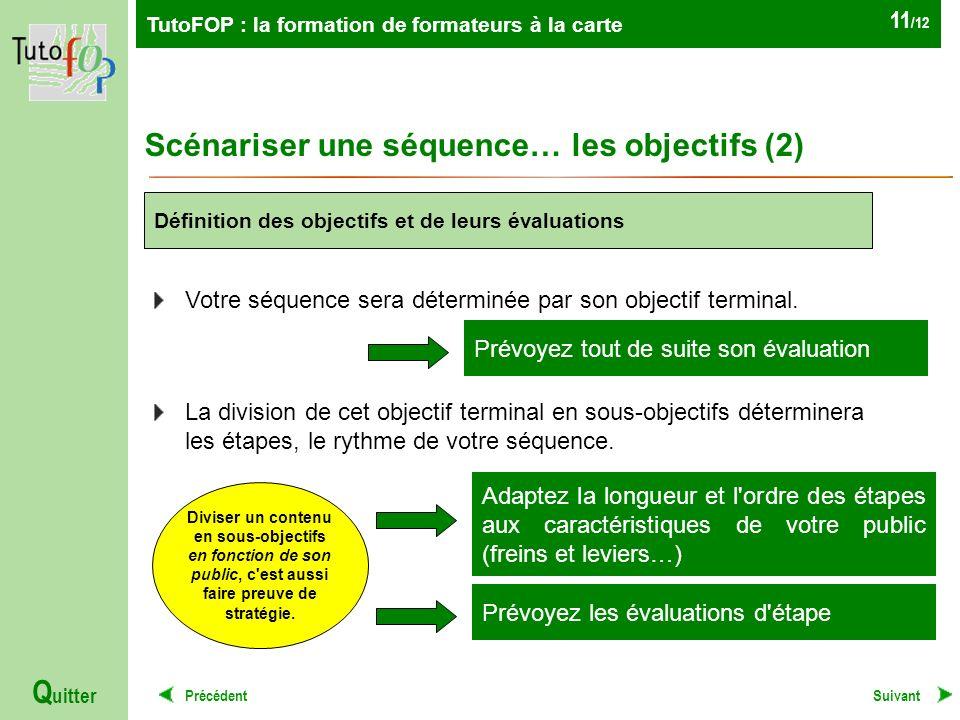 Scénariser une séquence… les objectifs (2)
