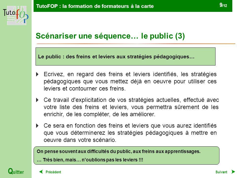 Scénariser une séquence… le public (3)