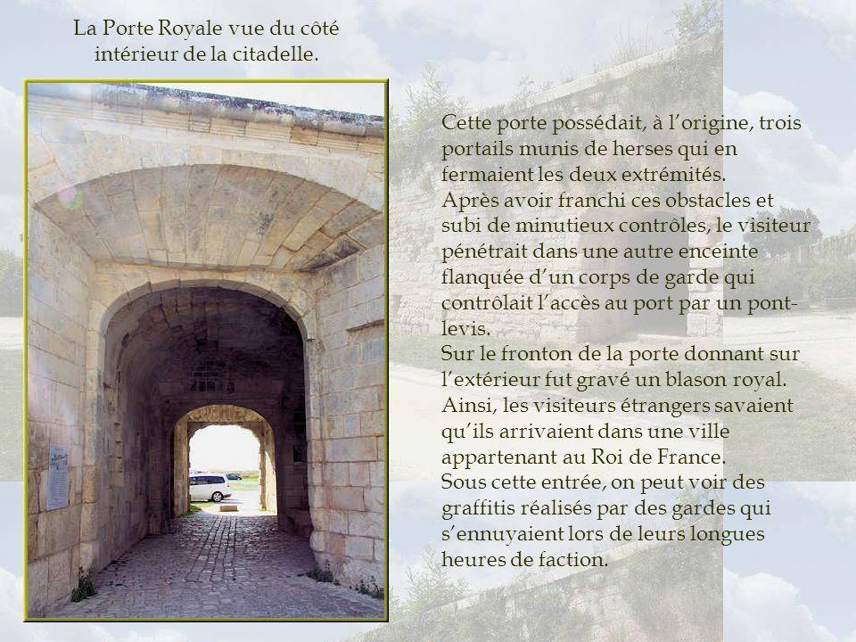 La Porte Royale vue du côté intérieur de la citadelle.