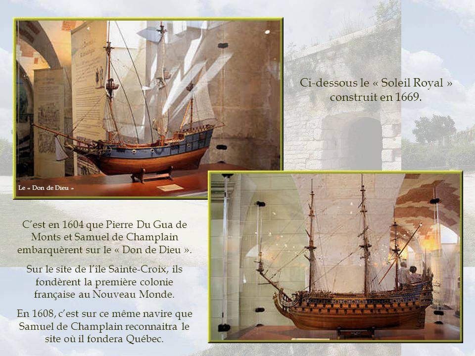 Ci-dessous le « Soleil Royal » construit en 1669.