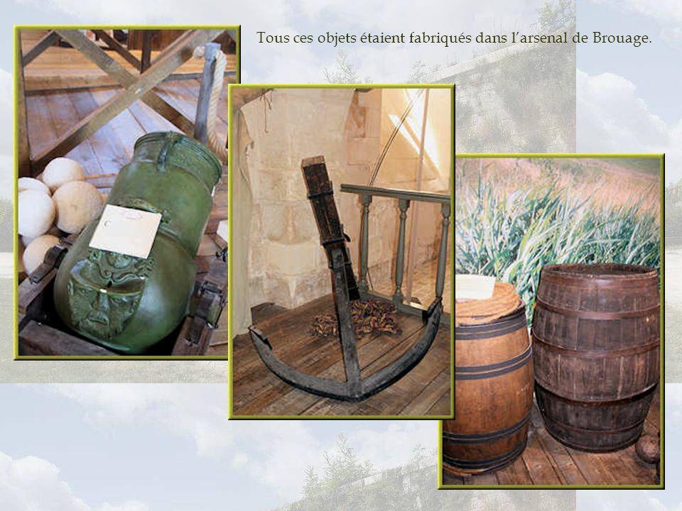 Tous ces objets étaient fabriqués dans l'arsenal de Brouage.