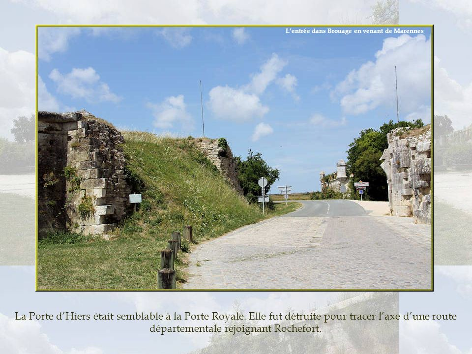 L'entrée dans Brouage en venant de Marennes