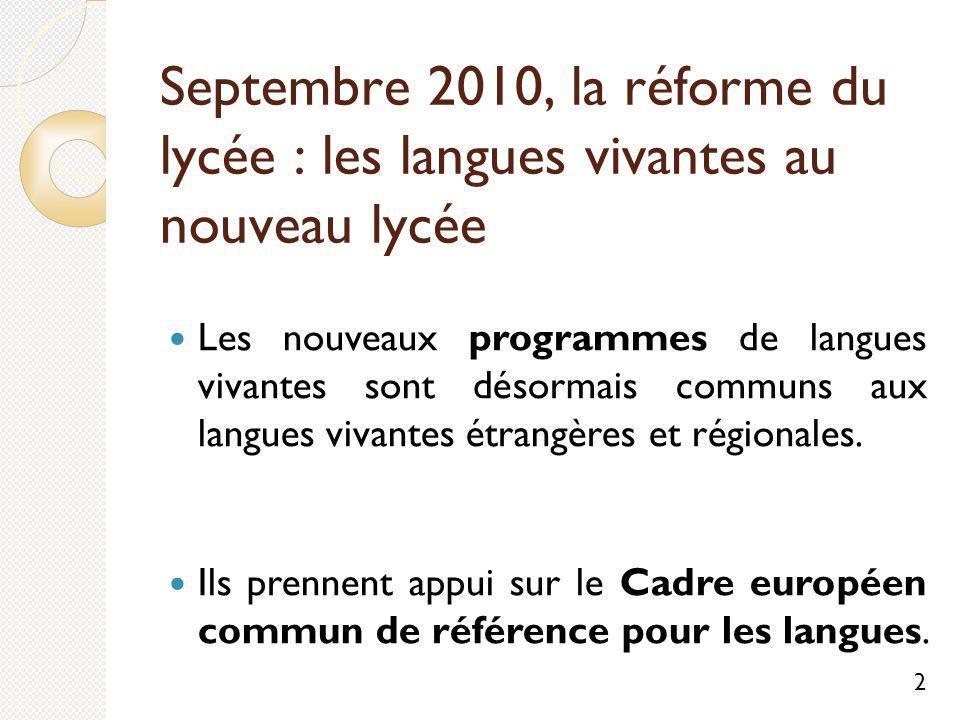 Septembre 2010, la réforme du lycée : les langues vivantes au nouveau lycée