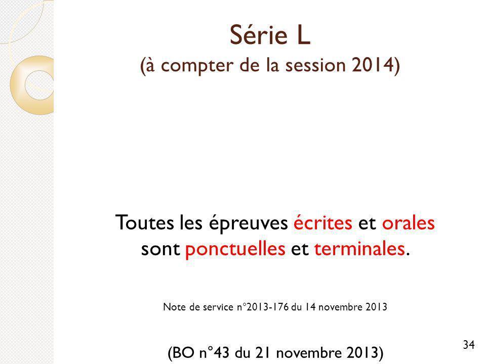 Série L (à compter de la session 2014)