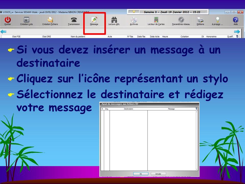 Si vous devez insérer un message à un destinataire