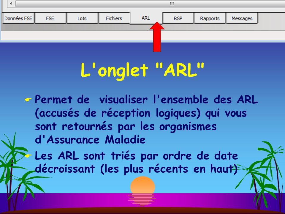 L onglet ARL