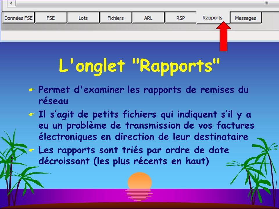 L onglet Rapports Permet d examiner les rapports de remises du réseau.