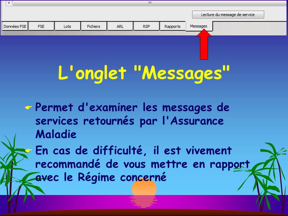 L onglet Messages Permet d examiner les messages de services retournés par l Assurance Maladie.