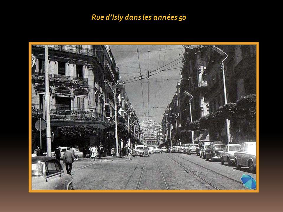 Rue d'Isly dans les années 50