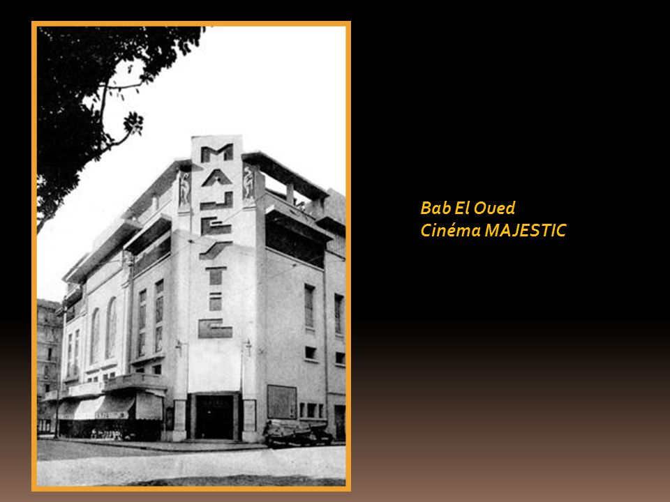 Bab El Oued Cinéma MAJESTIC