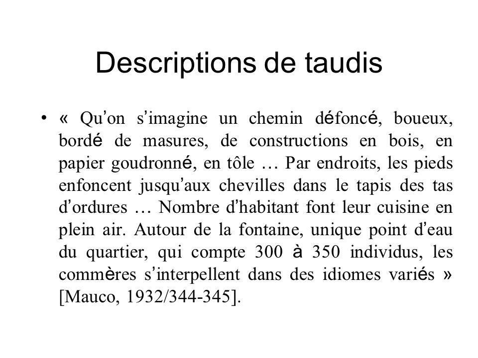Descriptions de taudis