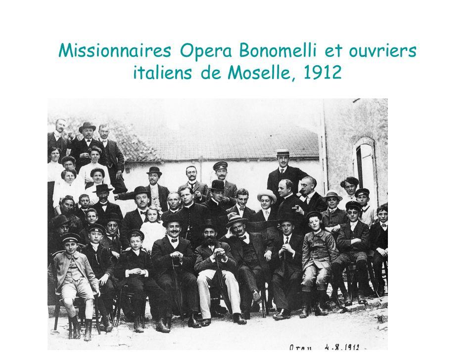 Missionnaires Opera Bonomelli et ouvriers italiens de Moselle, 1912