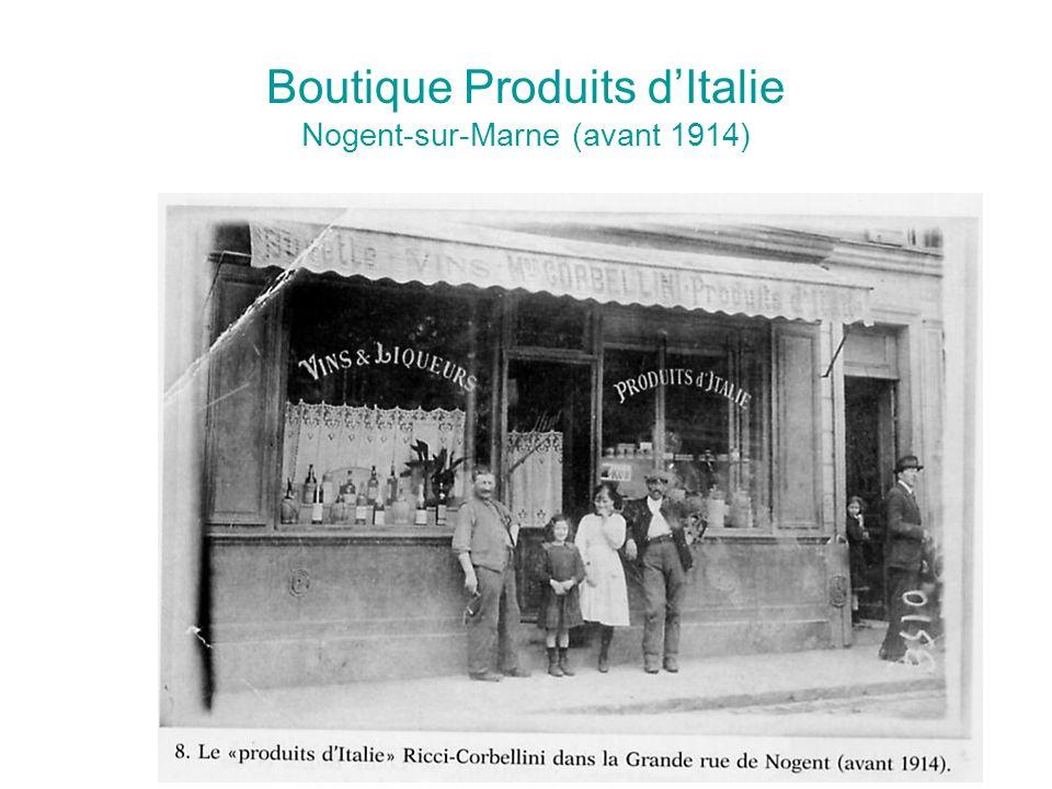 Boutique Produits d'Italie Nogent-sur-Marne (avant 1914)