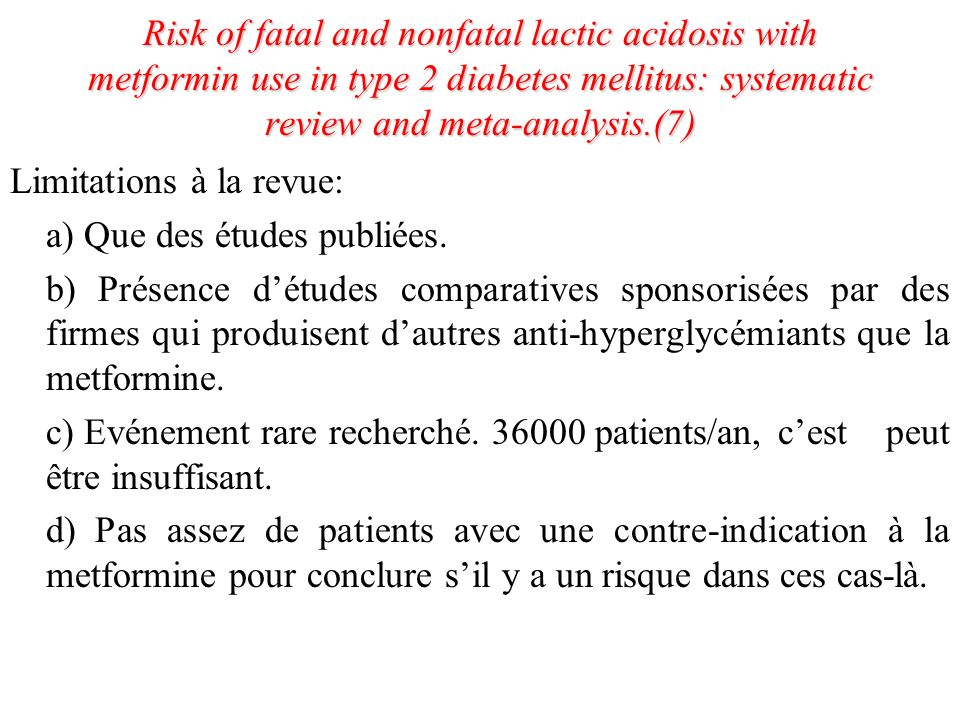Risk of fatal and nonfatal lactic acidosis with metformin use in type 2 diabetes mellitus: systematic review and meta-analysis.(7)