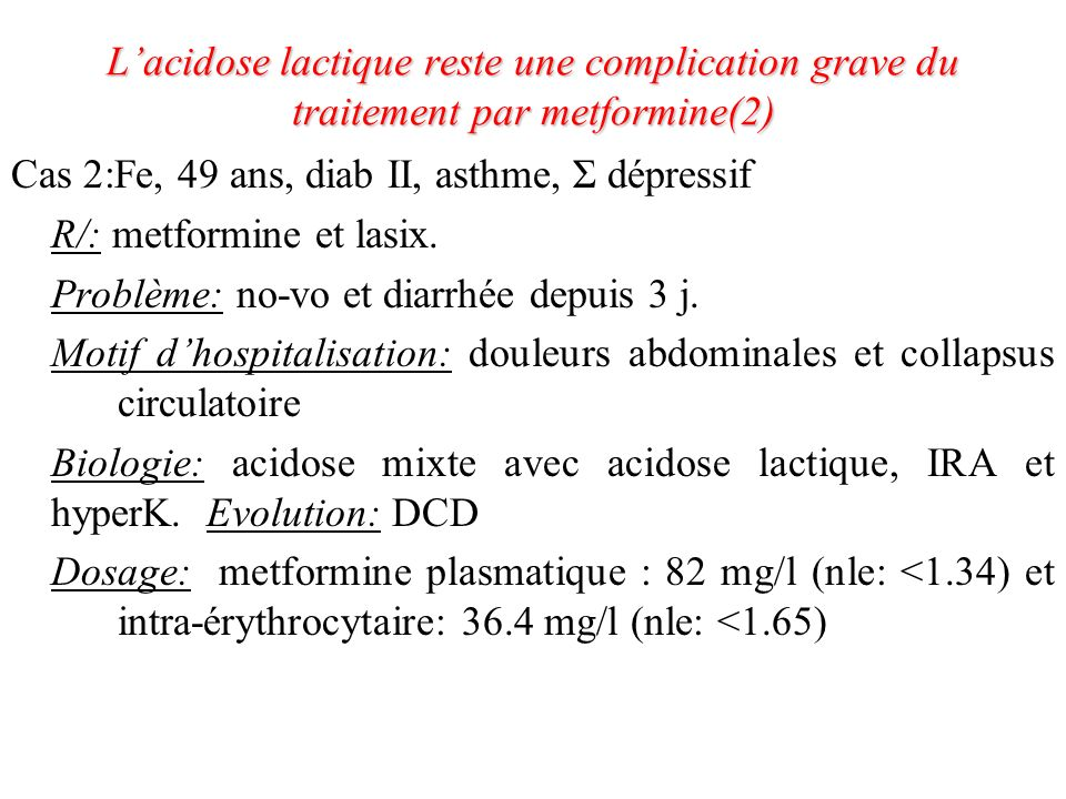 L'acidose lactique reste une complication grave du traitement par metformine(2)