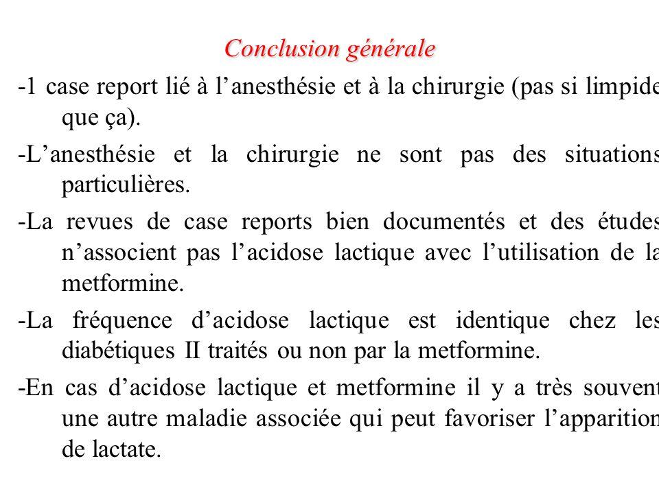 Conclusion générale -1 case report lié à l'anesthésie et à la chirurgie (pas si limpide que ça).