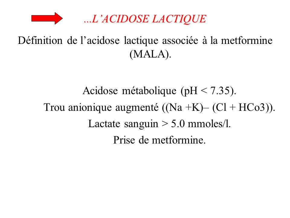 Acidose métabolique (pH < 7.35).