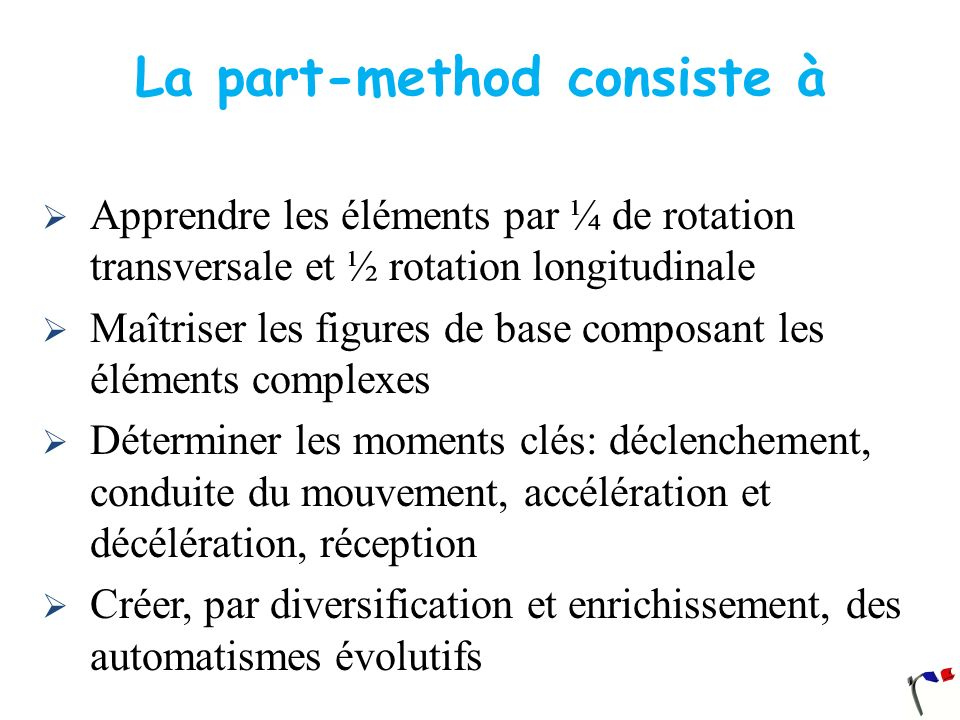 La part-method consiste à