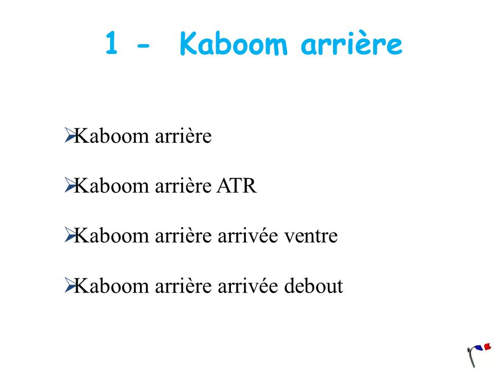 1 - Kaboom arrière Kaboom arrière Kaboom arrière ATR